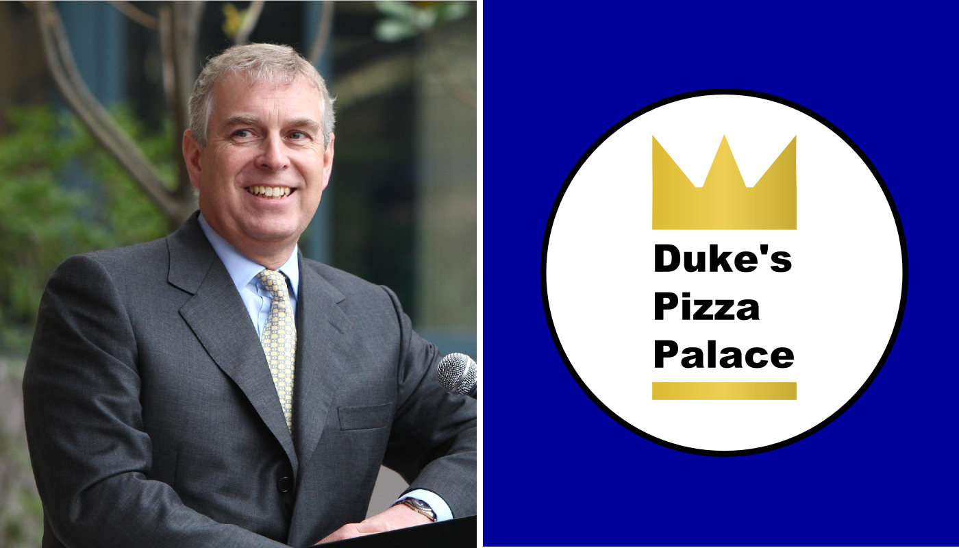 Prince Andrew - Duke's Pizza Palace